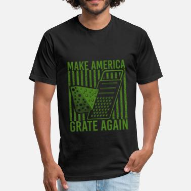 Make America Grateful Again Make America GRATE Again! - Fitted Cotton/Poly T-Shirt by Next Level