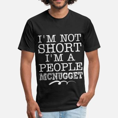 Ama I ama not short I am a people mcnugget game - Fitted Cotton/Poly T-Shirt by Next Level