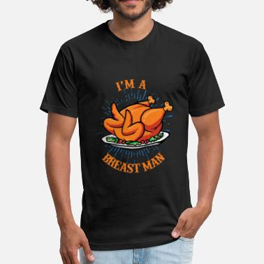 Breast Eating Thanksgiving Breast Man - Fitted Cotton/Poly T-Shirt by Next Level