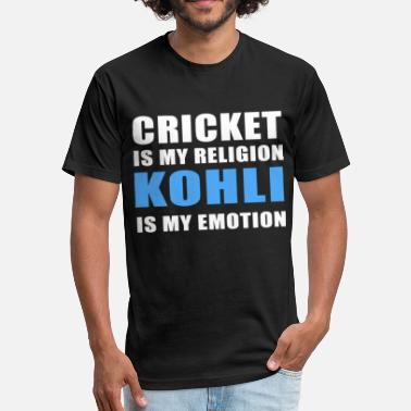 Dirty Religion cricket is my religion KOHLI is my emotion game t - Fitted Cotton/Poly T-Shirt by Next Level