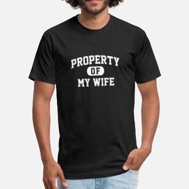 Property Of My Wife Property Of My Wife - Fitted Cotton/Poly T-Shirt by Next Level