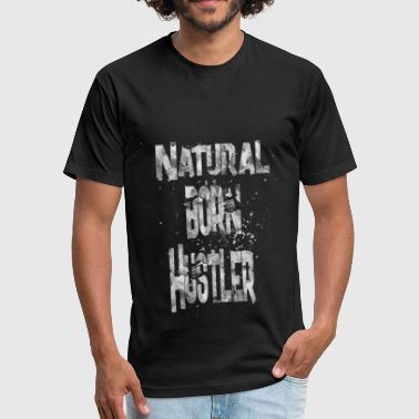 Hustler Humor natural born Hustler 1 - Fitted Cotton/Poly T-Shirt by Next Level