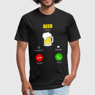 Beer Is Calling Beer Is Calling - Fitted Cotton/Poly T-Shirt by Next Level