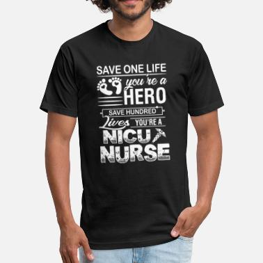 Nicu Nurse Gift Nicu Nurse - Fitted Cotton/Poly T-Shirt by Next Level