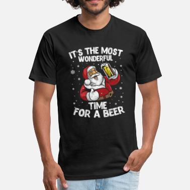 Wonderful It's The Most Wonderful Time For A Beer Christmas - Fitted Cotton/Poly T-Shirt by Next Level