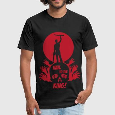 HAIL TO THE KING - Fitted Cotton/Poly T-Shirt by Next Level