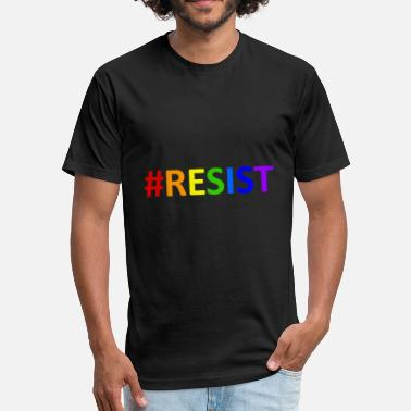 Support The Resistance Resist - #resist lgbtq rainbow anti-trump resist - Fitted Cotton/Poly T-Shirt by Next Level