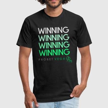 Winning, Winning, Winning - Fitted Cotton/Poly T-Shirt by Next Level
