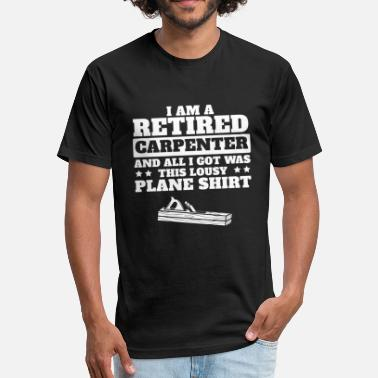 Retirement Worker Retired Carpenter Worker Gift - Fitted Cotton/Poly T-Shirt by Next Level