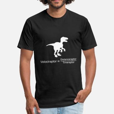 Velociraptor Velociraptor funny equation - Fitted Cotton/Poly T-Shirt by Next Level