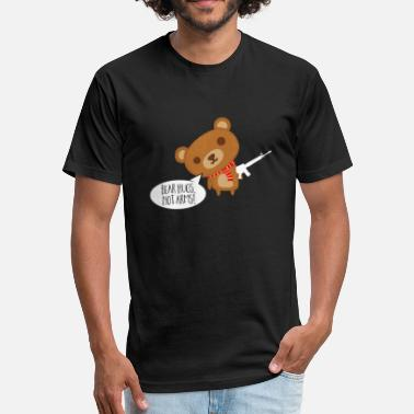 Arm Gun Control Bear Hugs Not Arms Peaceful Teddy Bear - Fitted Cotton/Poly T-Shirt by Next Level