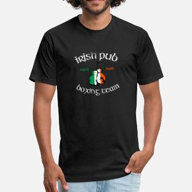 Irish Pub Boxing Irish Pub Drink Hard Boxing Team T-Shirt - Fitted Cotton/Poly T-Shirt by Next Level