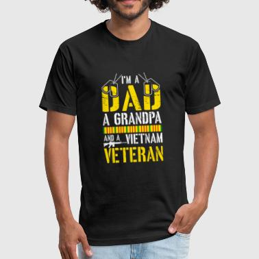 I'm a Dad Grandpa Vietnam Veteran - Fitted Cotton/Poly T-Shirt by Next Level