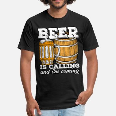 Called Beer Is calling Beer - Fitted Cotton/Poly T-Shirt by Next Level