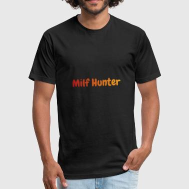 Milf Cool Milf Hunter - Fitted Cotton/Poly T-Shirt by Next Level
