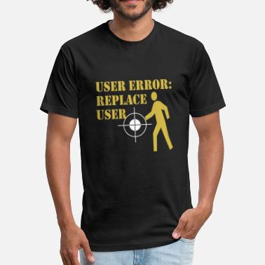 Chode Jokes Joke - User Error (Black) - Unisex Poly Cotton T-Shirt