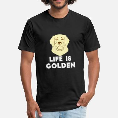 Life Is Golden GOLDEN RETRIEVERS: Life is Golden - Fitted Cotton/Poly T-Shirt by Next Level