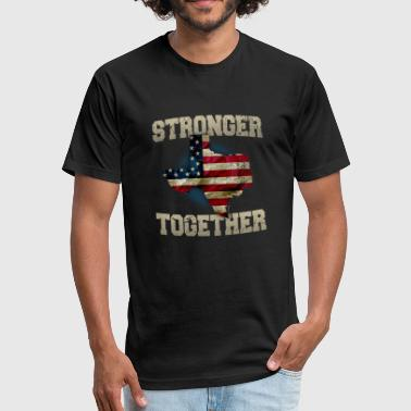 Texas Home Sweet Home Texas Supporter Stronger Together Proud Strong Awesome Design Gift - Fitted Cotton/Poly T-Shirt by Next Level
