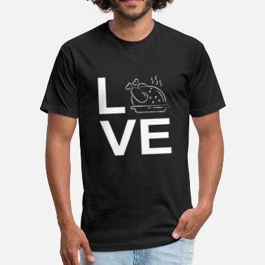 Thanksgiving Satire Love Birds Especially Fried Turkey Gift - Fitted Cotton/Poly T-Shirt by Next Level