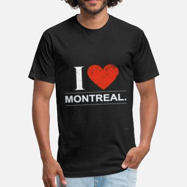 I Love Montreal I Love Montreal. - Fitted Cotton/Poly T-Shirt by Next Level