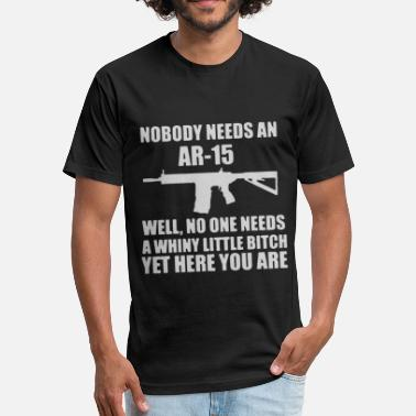 Nobody Needs Ar15 Nobody Needs An AR15 - Fitted Cotton/Poly T-Shirt by Next Level