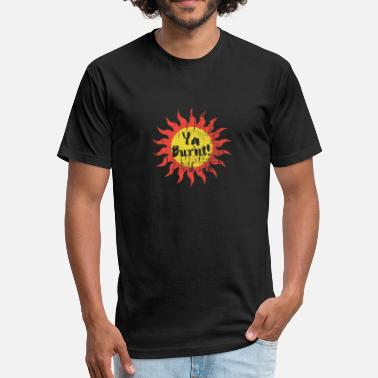 Sun Bathing Summer Sunburn Ya Burnt! Funny Beach Sun Bathing - Fitted Cotton/Poly T-Shirt by Next Level