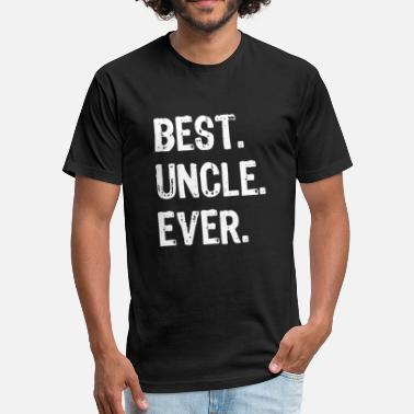 Greatest Uncle Ever Uncle - mens best uncle ever - Fitted Cotton/Poly T-Shirt by Next Level