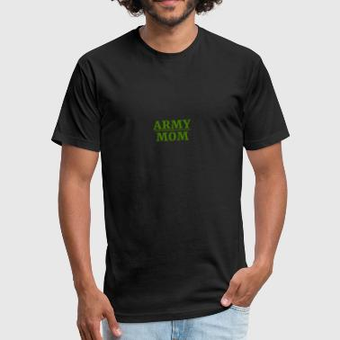 Army Mom - Fitted Cotton/Poly T-Shirt by Next Level