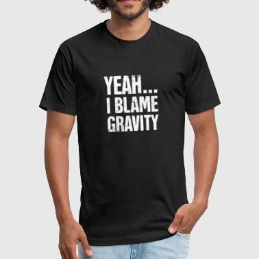 Broken Bones Gravity - Get Well Gift Fractured Broken Hip Bone - Fitted Cotton/Poly T-Shirt by Next Level