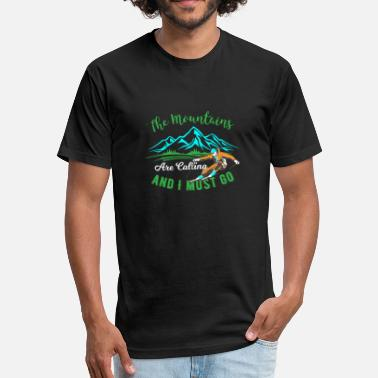 Ski Holidays The mountains are calling Skiing Ski holidays - Fitted Cotton/Poly T-Shirt by Next Level