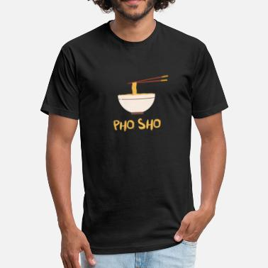 Pho Gift Pho Vietnamese Cuisine Noodle Soup Vietnam Gift - Fitted Cotton/Poly T-Shirt by Next Level