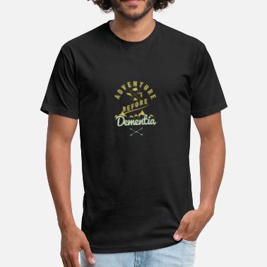 Adventure Adventure Before Dementia - Fitted Cotton/Poly T-Shirt by Next Level
