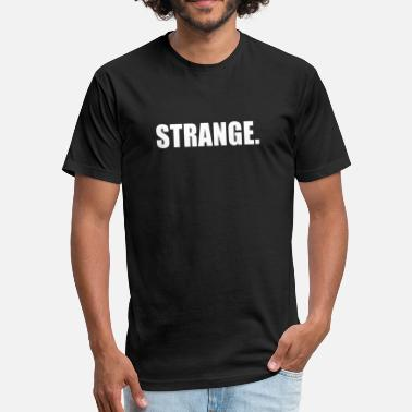 Strange Gaming STRANGE - Fitted Cotton/Poly T-Shirt by Next Level