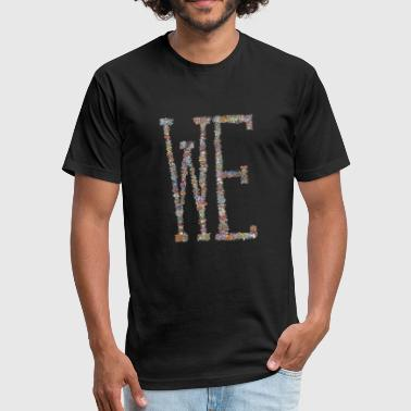Team Spirit we / mushrooms / team spirit - Fitted Cotton/Poly T-Shirt by Next Level