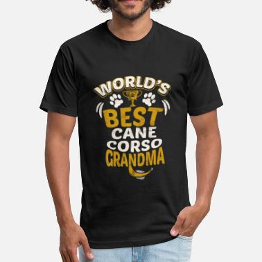 Cane Corso Grandma World's Best Cane Corso Grandma - Fitted Cotton/Poly T-Shirt by Next Level
