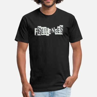Freelancer freelancer - Fitted Cotton/Poly T-Shirt by Next Level