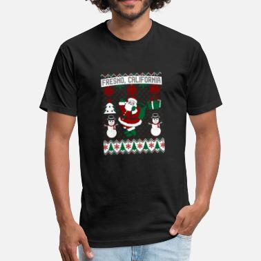 California Fresno Christmas Ugly Sweater Fresno California - Fitted Cotton/Poly T-Shirt by Next Level