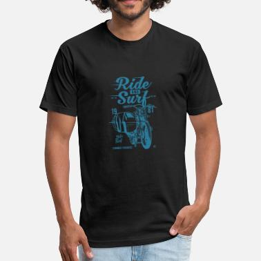 Surf Ride Ride And Surf - Fitted Cotton/Poly T-Shirt by Next Level