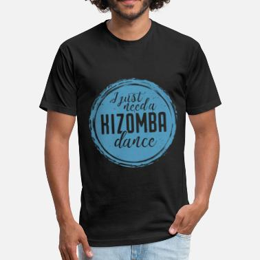 Kizomba just need blue - Fitted Cotton/Poly T-Shirt by Next Level