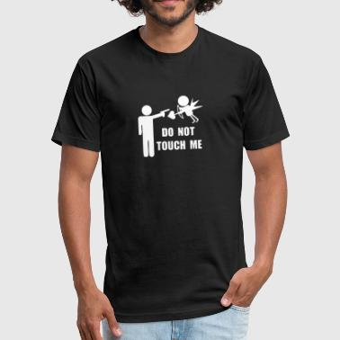 Touched By An Angel New Design Do Not Touch Me Amor Angel Best Seller - Fitted Cotton/Poly T-Shirt by Next Level