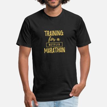 Marathoner Training Training For A Netflix Marathon - Fitted Cotton/Poly T-Shirt by Next Level
