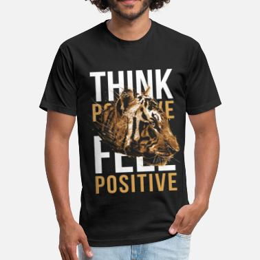 Think Positive Think positive - feel positive - Fitted Cotton/Poly T-Shirt by Next Level