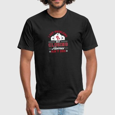 Aom Realtor Got Problem Closing Home Aint One - Fitted Cotton/Poly T-Shirt by Next Level