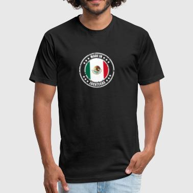 MADE IN ZACATECAS - Fitted Cotton/Poly T-Shirt by Next Level