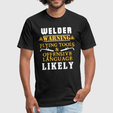 Offensive Languages Welder Flying Tools And Offensive Language T-shirt - Fitted Cotton/Poly T-Shirt by Next Level