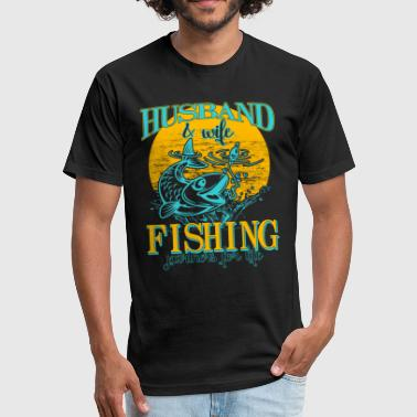 Husband And Wife Fishing Partners Husband & Wife Fishing Partners For Life T Shirt - Fitted Cotton/Poly T-Shirt by Next Level