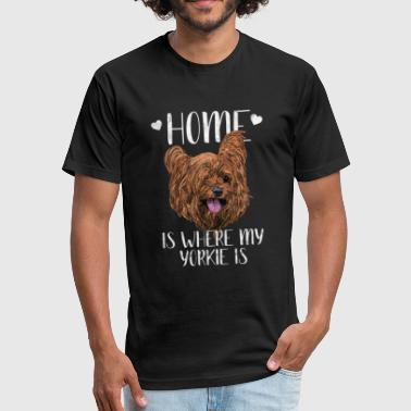 Dogs - Home is where my Yorkie is - Fitted Cotton/Poly T-Shirt by Next Level