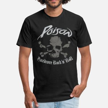 Hardcore Rock N Roll Poison Hardcore Rock n Roll - Fitted Cotton/Poly T-Shirt by Next Level