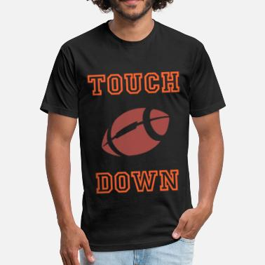 Touch Down Touch Down - Fitted Cotton/Poly T-Shirt by Next Level