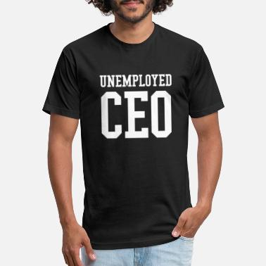 Unemployed Unemployed CEO - Dropship and Ecommerce King - Unisex Poly Cotton T-Shirt